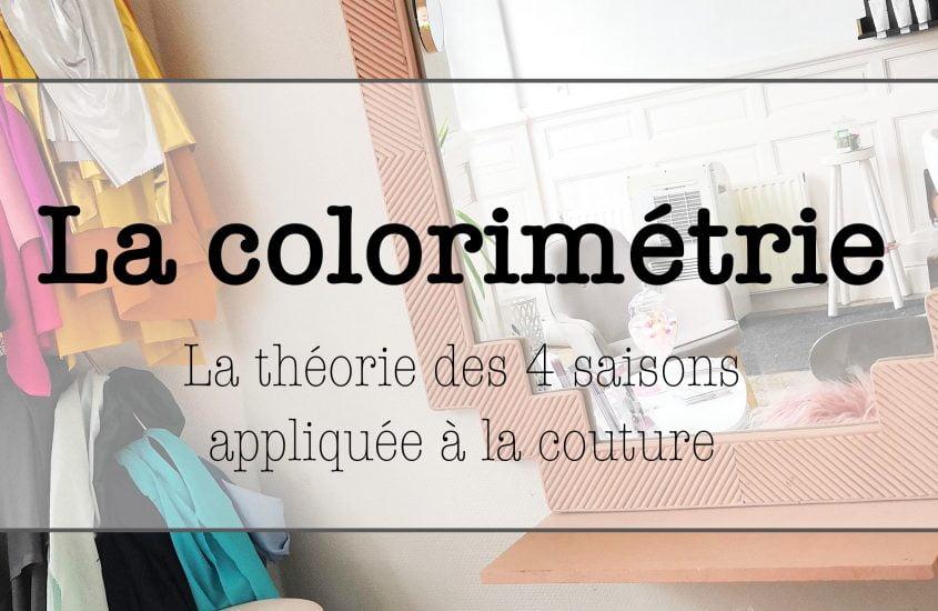 Choisir ses tissus à l'aide de la colorimétrie : la théorie des 4 saisons